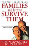 Skynner, Robin: FAMILIES AND HOW TO SURVIVE THEM (CEDAR BOOKS)