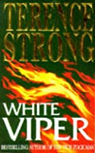 White Viper by Terence Strong