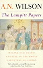 The Lampitt Papers: Incline Our Hearts; A…