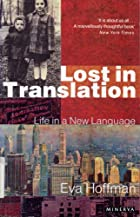 Lost in Translation: A Life in a New&hellip;