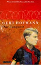Our Conquest by Gert Hofmann