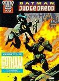 Wagner, John: Batman, Judge Dredd: Vendetta in Gotham (2000 AD)