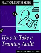 How to Take a Training Audit (Practical…