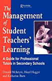 McIntyre, Donald: The Management of Student Teachers' Learning: A Guide for Professional Tutors in Secondary Schools