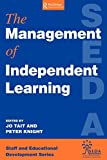 Staff and Educational Development Association: The Management of Independent Learning