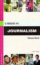 Careers in journalism by Peter Medina