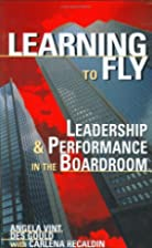 Learning to Fly: Leadership and Performance…