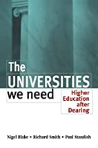 The Universities We Need: Higher Education…