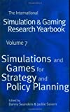 Saunders, Danny: Simulation and Games for Strategy and Policy Planning