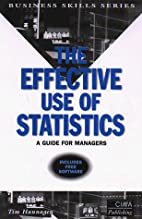 The Effective Use of Statistics: A Practical…