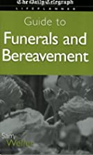 Daily Telegraph Guide to Funerals and…