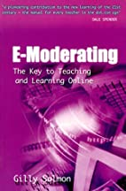 E-Moderating: The Key to Teaching and…