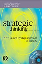 Strategic Thinking: A Step-By-Step Approach…