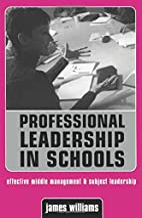 PROFESSIONAL LEADERSHIP IN SCHOOLS (Creating…