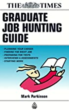 Times Graduate Job Hunting Guide (Go for…