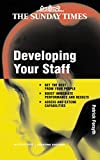 Forsyth, Patrick: Developing Your Staff (Creating Success)