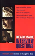 Readymade Interview Questions by Malcolm…