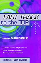 Fast Track To The Top by Ros Taylor