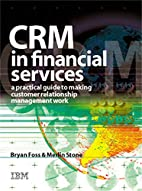 CRM in Financial Services: A Practical Guide…