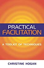 Practical Facilitation: A Toolkit of…