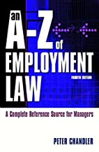 An A-Z of Employment Law: A Complete…