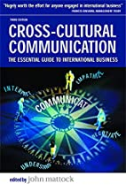 Cross-Cultural Communication: The Essential…