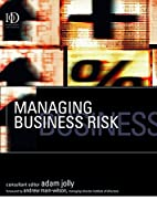 Managing business risk by Adam Jolly