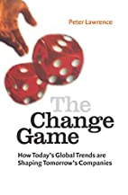 The Change Game: How Today's Global…