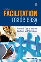Facilitation Made Easy: Practical Tips to…