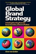Global Brand Strategy: Unlocking Brand…