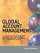 Global Account Management: A Complete Action…