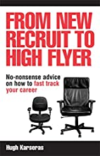 From New Recruit to High Flyer: No-Nonsense…