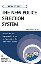 How to Pass the New Police Selection System…