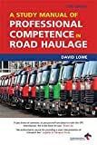 Lowe, David: A Study Manual of Professional Competence: A Complete Study Course for the OCR CPC Examination
