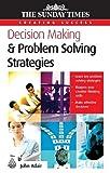 Adair, John: Decision Making and Problem Solving Strategies