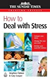 Palmer, Stephen: How to Deal With Stress