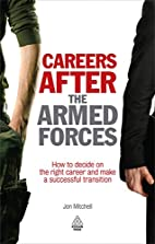 Careers after the Armed Forces : how to…