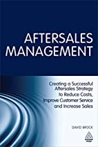 Aftersales Management: Creating a Successful…
