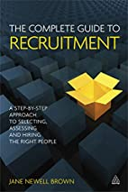 The Complete Guide to Recruitment: A…