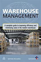 Warehouse Management: A Complete Guide to…