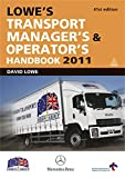 Lowe, David: Lowe's Transport Manager's & Operator's Handbook
