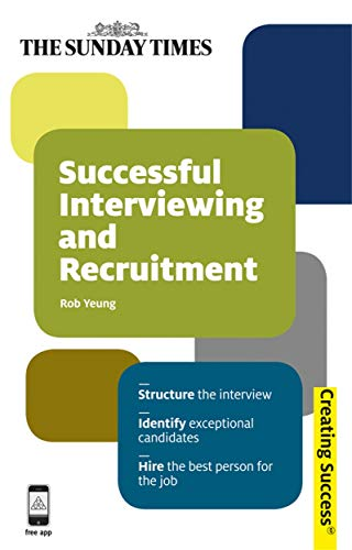 successful-interviewing-and-recruitment-structure-the-interview-identify-exceptional-candidates-hire
