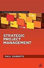 Strategic Project Management (Strategic…