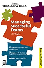 Managing Successful Teams (Creating Success)…