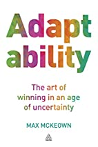 Adaptability: The Art of Winning In An Age…