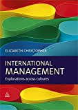 Christopher, Elizabeth: International Management: Explorations Across Cultures