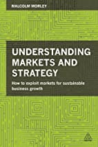 Understanding Markets and Strategy: How to…