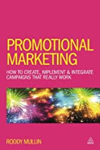 Promotional marketing : how to create,…