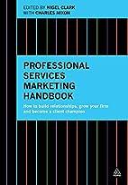 Professional Services Marketing Handbook:…