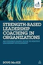 Strength-Based Leadership Coaching in…